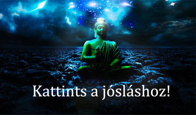 A Buddha j�slata - Neked!